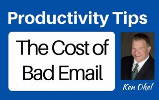 the cost of bad email, email tips, Ken Okel professional speaker in Miami Orlando
