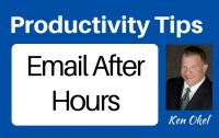 email after hours, productivity tips from Ken Okel, Ken Okel professional speaker in Florida Miami Orlando