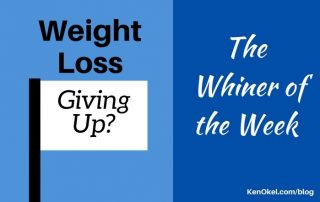 not trying to lose weight, whiner of the week, Ken Okel keynote speaker in Miami Orlando Florida