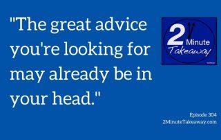 Good business advice, 2 Minute Takeaway Podcast, Ken Okel professional speaker in Miami Orlando Florida
