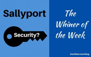 Sallyport global, Whiner of the Week, Ken Okel