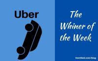 Uber, Whiner of the Week, Ken Okel, Professional Speaker in Florida