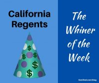 University of California Board of Regents, Whiner of the Week, Ken Okel