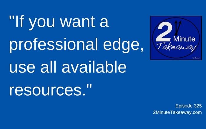 How Smart People Seek Out Business Advice, 2 Minute Takeaway Podcast - Episode 325, Ken Okel