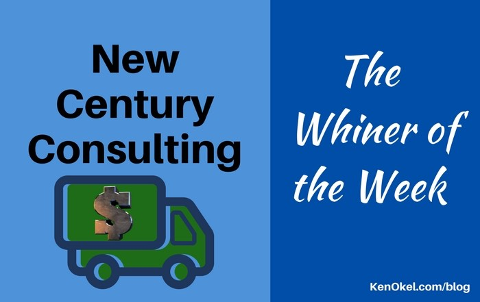 New Century Consulting, whiner of the week