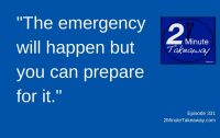 Prepare Your Business for an Emergency - 2 Minute Takeaway Podcast - Episode 331 by Ken Okel, Ken Okel Professional speaker in Miami Orlando Florida