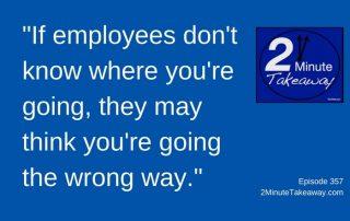 Communication Tip for Your Boss, 2 Minute Takeaway Podcast - Episode 357, Ken Okel, motivational speaker in Florida